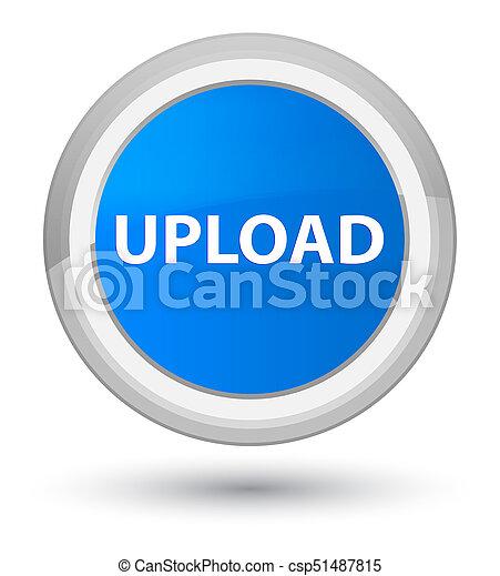 Upload prime cyan blue round button - csp51487815