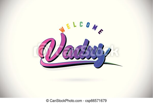 Vaduz Welcome To Word Text with Creative Purple Pink Handwritten Font and Swoosh Shape Design Vector. - csp66571679