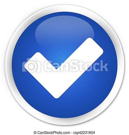 Validate icon blue glossy round button - csp42231604