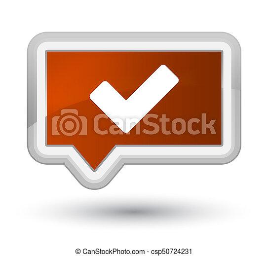 Validate icon prime brown banner button - csp50724231
