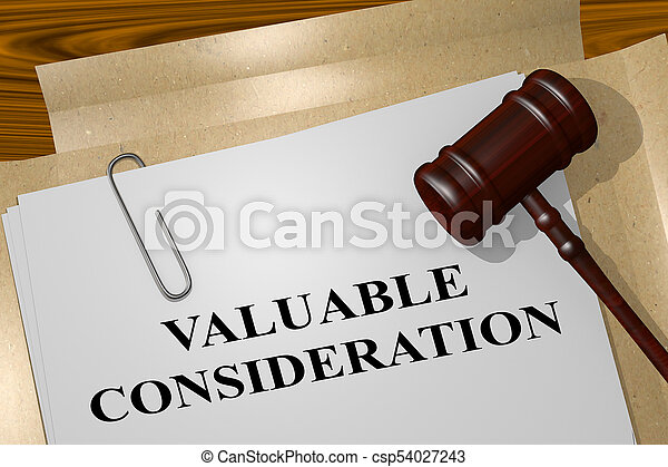 VALUABLE CONSIDERATION concept - csp54027243