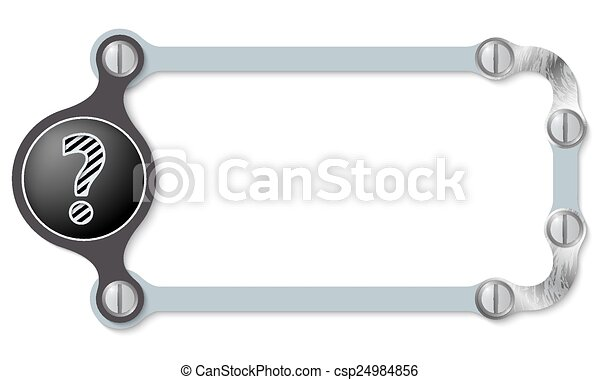 vector abstract frame and screws and question mark - csp24984856