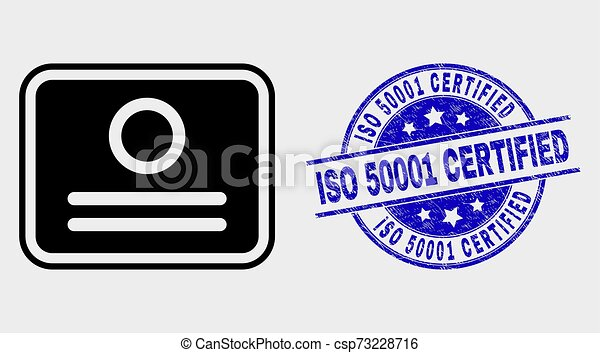 Vector Certificate Icon and Distress ISO 50001 Certified Stamp Seal - csp73228716