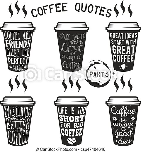 Vector Coffee Quotes And Sayings Typography Set Vector Coffee Quote