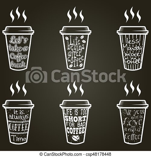 Vector Coffee Quotes And Sayings Typography Set Vector Coffee Quote Lettering On Paper Cup Set Calligraphy Hand Written Canstock