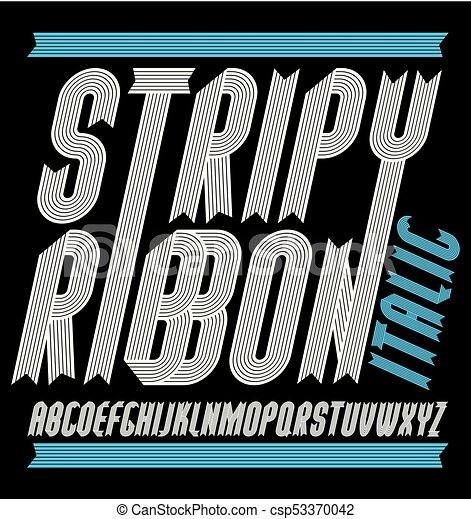 Vector funky capital English alphabet letters collection  Modern italic  condensed bold font, script from a to z can be used in poster art  Created