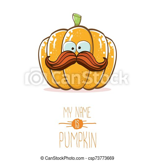 vector funny cartoon cute orange smiling pumkin isolated on white background. My name is pumkin vector concept illustration. vegetable funky halloween or thanksgiving day character - csp73773669