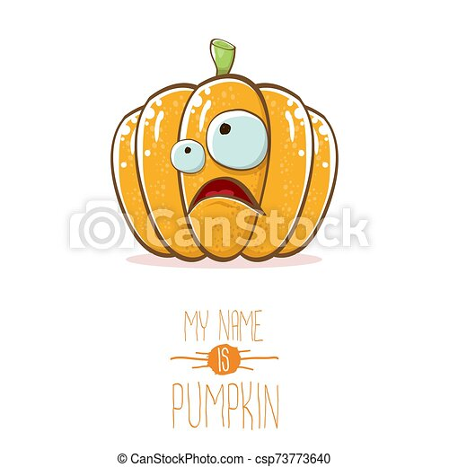 vector funny cartoon cute orange smiling pumkin isolated on white background. My name is pumkin vector concept illustration. vegetable funky halloween or thanksgiving day character - csp73773640
