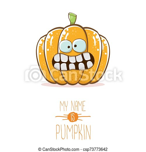 vector funny cartoon cute orange smiling pumkin isolated on white background. My name is pumkin vector concept illustration. vegetable funky halloween or thanksgiving day character - csp73773642