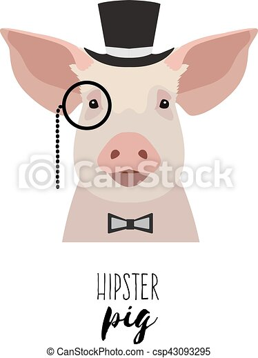 Vector hipster pig wearing monocle, hat bowtie . Flat, cartoon style. - csp43093295