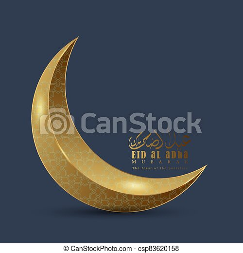 Vector Illustration Of A Muslim Holiday Eid Al Adha Eid Ul Adha Mubarak Is Written In Urdu Calligraphy Cresent Or Moon With Canstock