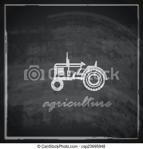 vector illustration with tractor icon on blackboard background. farm concept  - csp23695948