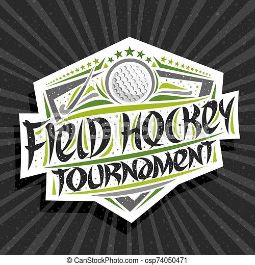 Vector logo for Field Hockey Tournament - csp74050471