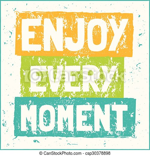 Vector modern design hipster illustration with phrase Enjoy every moment - csp30378898