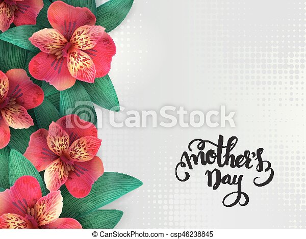 Vector mothers day lettering with blooming alstroemeria flowers and ...