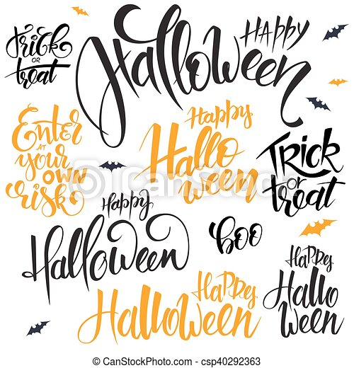 Vector Set Of Hand Lettering Halloween Quotes   Happy Halloween, Trick Or  Treat And Others, Written