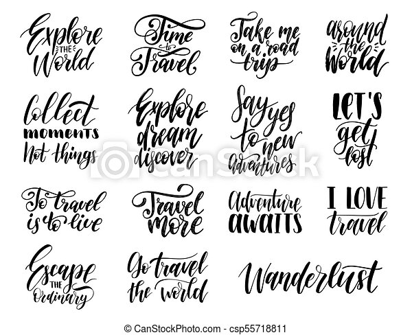 Vector Set Of Hand Lettering With Phrases About Traveling Calligraphy Inspirational Quotes Collection For Journeys