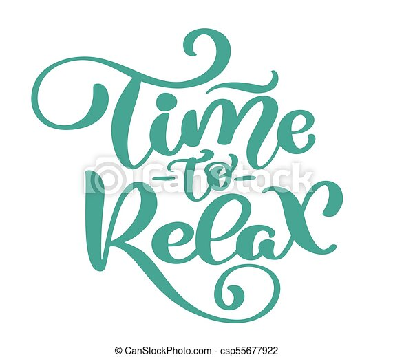 vector text time to relax hand drawn lettering phrase ink