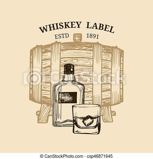 Vector whiskey illustration. Logo, label with sketched wooden barrel, bottle, glass for restaurant, bar, cafe menu concept. - csp46871645