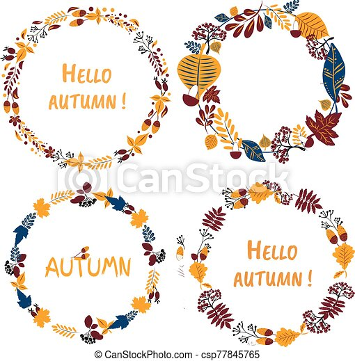 Vector wreath set, handdrawn colorful leaves and the inscription Hello Autumn. Autumn mood, harvest - csp77845765
