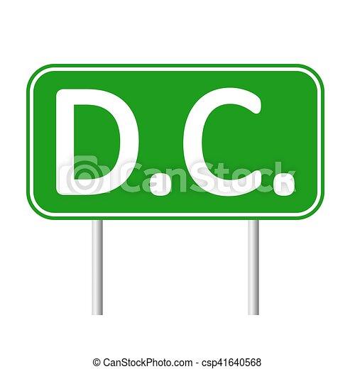 Señal de carretera verde del distrito de Columbia - csp41640568