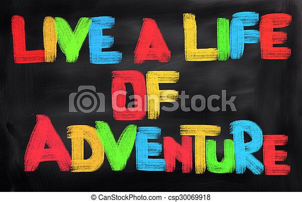 Vive una vida de concepto de aventura - csp30069918