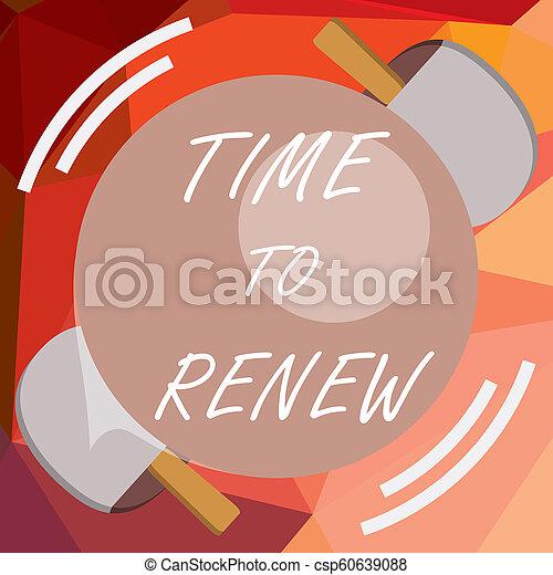 Escribiendo nota mostrando tiempo para renovar. La foto de negocios continua con el seguro adquirió protección de vida y propiedades - csp60639088