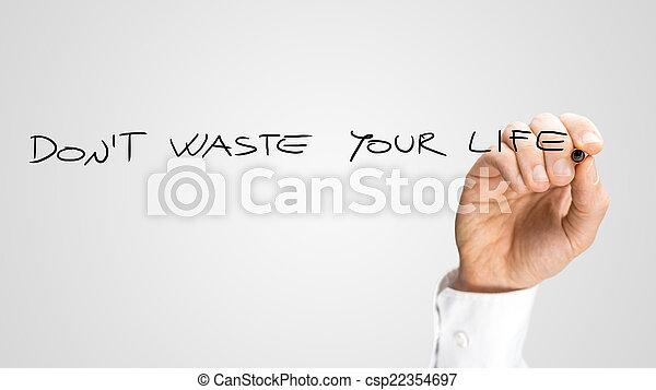 No desperdicies tu vida - csp22354697