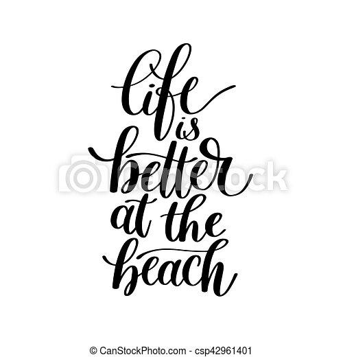 La vida es mejor en la playa, ilustración de frases - csp42961401