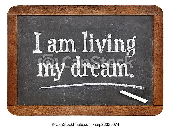 Estoy viviendo mi sueño - csp23325074