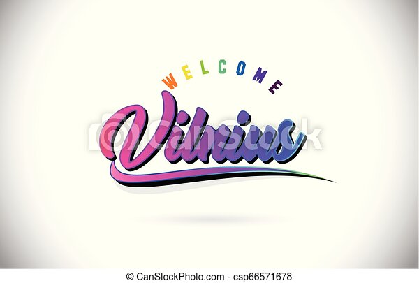 Vilnius Welcome To Word Text with Creative Purple Pink Handwritten Font and Swoosh Shape Design Vector. - csp66571678