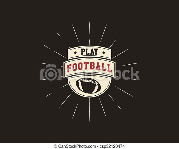 Vintage american football and rugby label, emblem and logo design with sunburst element. Hand drawn monochrome style with lettering. Football emblem template. Usa sports color identity symbol. Vector - csp32120474