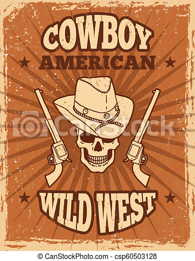 5ff18f8e32a Vintage poster of wild west theme. skull and revolvers banner. wild ...