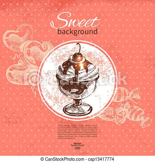 Vintage sweet background. Hand drawn illustration. Menu for restaurant and cafe - csp13417774