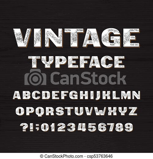 Vintage Typeface Retro Alphabet Font Type Letters And Numbers On A Rough Wooden Background Vector For Your Headers Or Any Typography Design