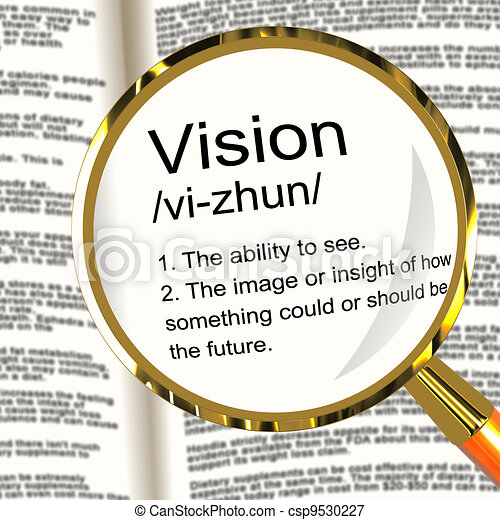 Vision Definition Magnifier Showing Eyesight Or Future Goals - csp9530227