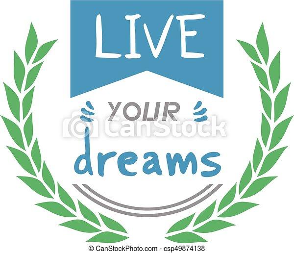 Vive tu mensaje de sueños - csp49874138