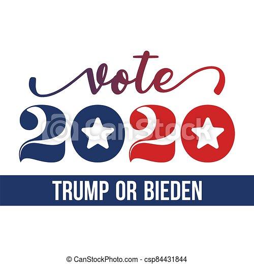 Vote 2020 Donald Trump or Joe Biden - csp84431844