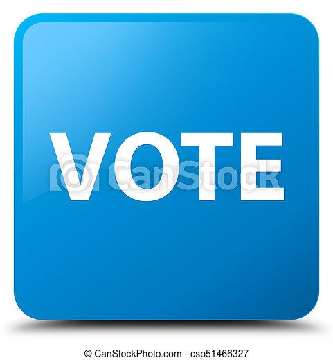 Vote cyan blue square button - csp51466327