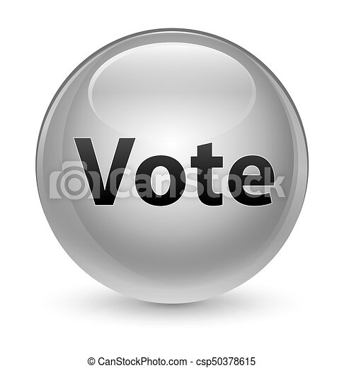 Vote glassy white round button - csp50378615