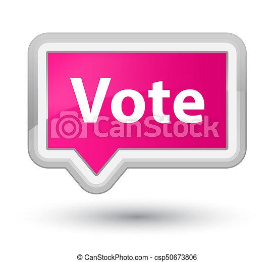 Vote prime pink banner button - csp50673806