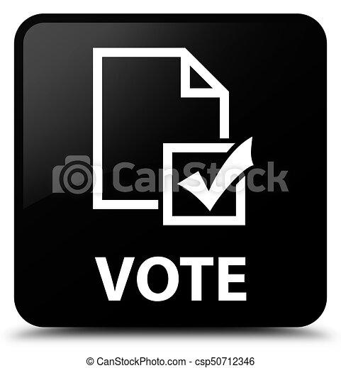 Vote (survey icon) black square button - csp50712346