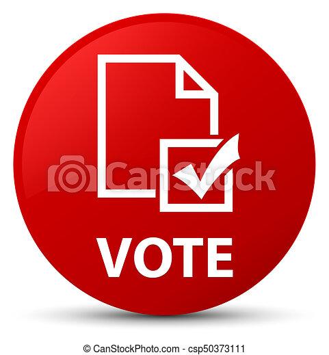 Vote (survey icon) red round button - csp50373111