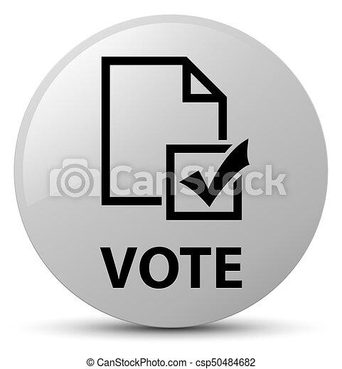 Vote (survey icon) white round button - csp50484682