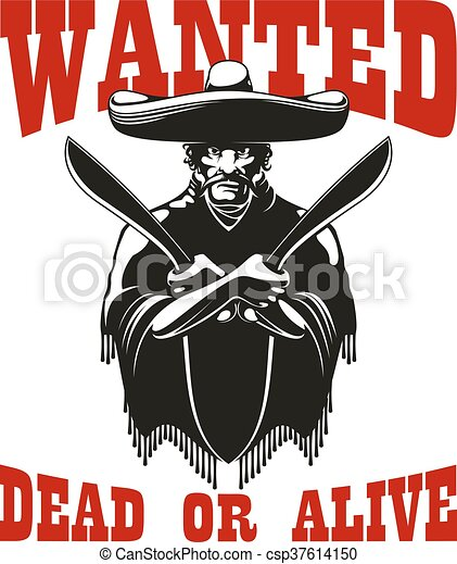 Wanted poster with dangerous mexican bandit - csp37614150