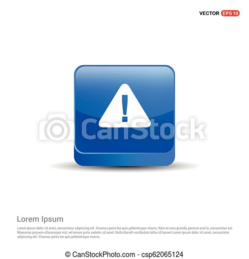 warning icon - 3d Blue Button - csp62065124