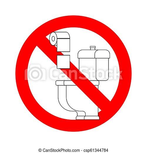 No tires toallas de papel en el baño. Señal de alto. Ban for WC - csp61344784