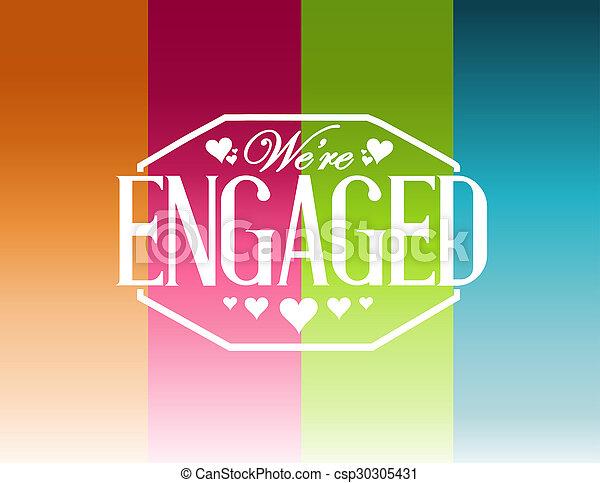 we are engaged sign stamp color lines background illustration design