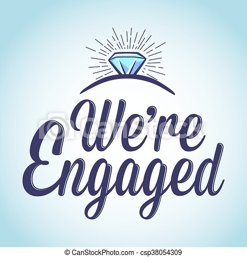 we are engaged typography art vector stock of we are engaged with