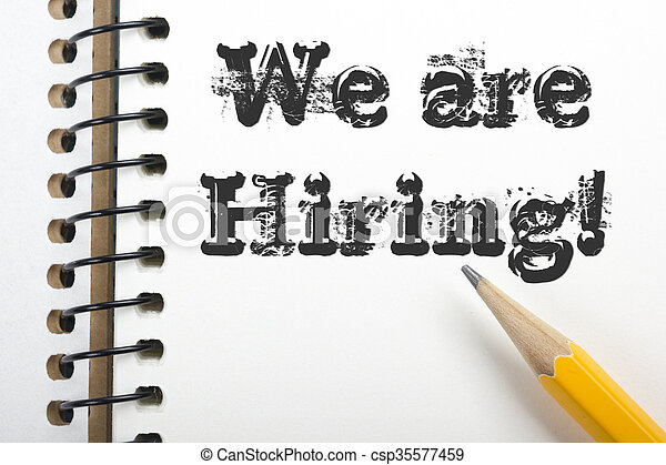 We are Hiring. Notpad and pencil. Top view.  - csp35577459